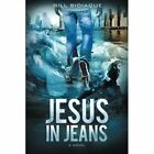 Jesus in Jeans by Bill Bidiaque (Paperback / softback, 2015)
