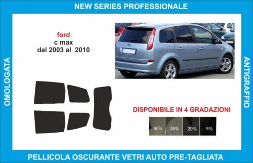 pellicole oscuranti vetri ford c-max dal 2003 al 2010