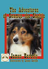 The Adventures of Seamus the Sheltie by James Beverly (Paperback, 2008)