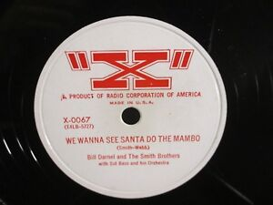 Details about Bill Darnel & Smith Brothers X 0067 78 RPM We Wanna See Santa  Do the Mambo