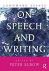 Landmark Essays on Speech and Writing by Peter Elbow 9780415641692