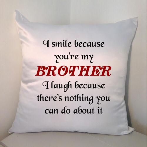 """Diseñado Cojín Blanco 18/"""" me sonrisa porque eres mi hermano.."""