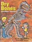 Dry Bones and Other Fossils by Gary Parker, Gary E. Parker (Hardback)