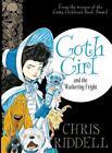 Goth Girl 03 and the Wuthering Fright von Chris Riddell (2015, Gebundene Ausgabe)