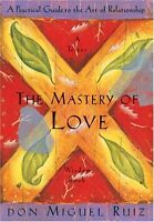 The Mastery Of Love By Don Miguel Ruiz, Paperback, 1999, New, Free Shipping on sale
