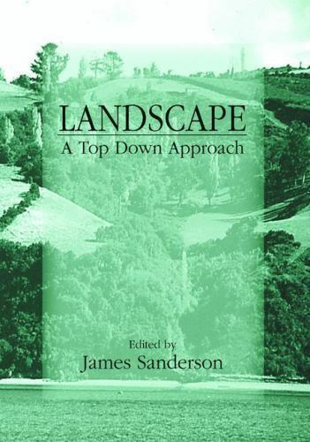 """Landscape Ecology : A Top-Down Approach by Sanderson, James """