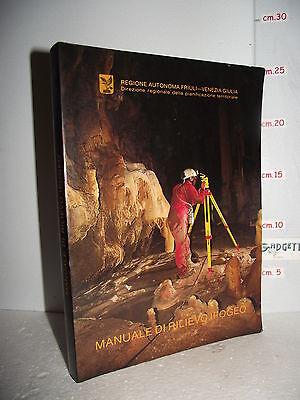 LIBRO Autori Vari MANUALE DI RILIEVO IPOGEO ed.1992 Territorio Friuli Ven.Giulia