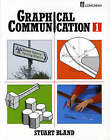 Graphical Communication: Bk.1 by Stuart Bland (Paperback, 1986)