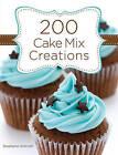 200 Cake Mix Creations by Stephanie Ashcraft (Hardback, 2010)