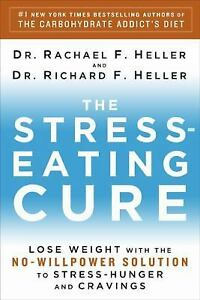 The-Stress-Eating-Cure-Lose-Weight-with-the-No-Willpower-Solution-to-St-NEW