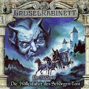 GRUSELKABINETT-FOLGE-147-DIE-HOLLENFAHRT-DES-SCHORGEN-TONI-CD-NEW