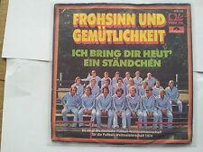 Die deutsche Fussball-Nationalmannschaft - Frohsinn und Gemütlichkeit 7'' Single
