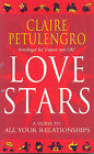 Love Stars: A Guide to All Your Relationships by Claire Petulengro (Paperback, 2003)