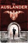 The Auslander by Paul Dowswell (Hardback, 2011)