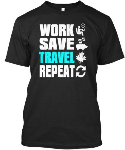 Work Save Repeat Standard Unisex Standard Unisex T-shirt Printed Travel Canada
