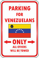 Venezuela Country Parking Only Venezuelan 12x18 Aluminum Metal Sign