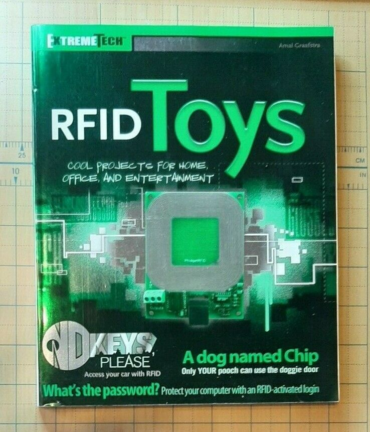 ExtremeTech: RFID Toys : Cool Projects for Home, Office, and Entertainment  30 by Amal Graafstra (2006, Paperback)