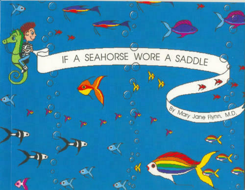 If a Seahorse Wore a Saddle  Light Up the Mind of a Child Series