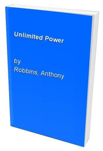1 of 1 - Unlimited Power by Robbins, Anthony 0684845776 The Cheap Fast Free Post