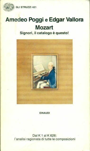 POGGI A. e VALLORA E., Mozart. Signori, il catalogo è questo! Einaudi, 1991