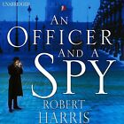 An Officer and a Spy by Robert Harris (CD-Audio, 2013)