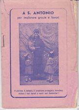 A S. ANTONIO PER IMPLORARE GRAZIE E FAVORI - 1951 - LIBRETTO RELIGIOSO 32 pagine