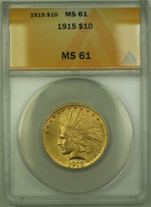 1915-Indian-Gold-Eagle-10-Coin-ANACS-MS-61