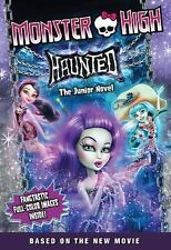Monster High: Haunted: The Junior Novel-ExLibrary