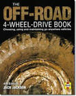Off Road Four Wheel Drive Book: Choosing, Using and Maintaining Go-anywhere Vehicles by Jack Jackson (Hardback, 1999)