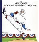 New Yorker: The New Yorker Book of Baseball Cartoons 1 (2003, Hardcover)