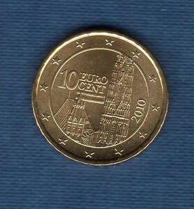 Autriche 2010 - 10 Centimes D' Euro - Pièce Neuve De Rouleau - Jouir D'Une RéPutation éLevéE Chez Soi Et à L'éTranger