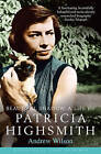 Beautiful Shadow: A Life of Patricia Highsmith by Andrew Wilson (Paperback, 2010)