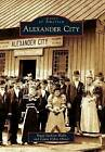 Alexander City by Peggy Jackson Walls, Laura Dykes Oliver (Paperback / softback, 2011)