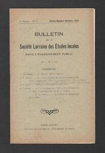 Bulletin Société LORRAINE Etudes Locales 1930 N°7 - France - Année de publication: 19300000 Langue: Franais Thme: Référence Reliure: Couverture souple - France
