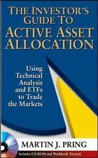 The Investor's Guide to Active Asset Allocation : Using Technical Analysis a…
