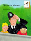 Oxford Reading Tree: Stage 8: More Robins Storybooks: William's Mistake: William's Mistake by Adam Coleman (Paperback, 1991)