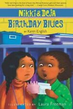 Nikki and Deja: Birthday Blues Bk. 2 by Karen English (2010, Paperback)
