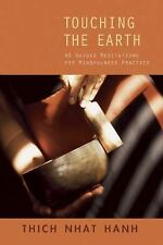 Touching the Earth: Guided Meditations for Mindfulness Practice, , Nhat Hanh, Th