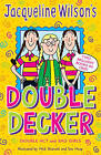 Jacqueline Wilson Double Decker:  Double Act ,  Bad Girls by Jacqueline Wilson (Paperback, 1998)