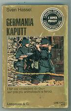 HASSEL SVEN GERMANIA KAPUTT LONGANESI 1975 I SUPER POCKET 39 II GUERRA MONDIALE