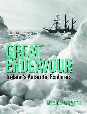 Great Endeavour: Ireland's Antarctic Explorers-ExLibrary