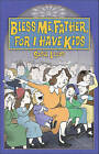 Bless Me, Father, for I Have Kids by Susie Lloyd (Paperback, 2009)