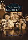 Images of America Boston's South End by Anthony Mitchell Sammarco 2004 Paperb