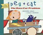 Peg + Cat: The Race Car Problem by Jennifer Oxley, Billy Aronson (Hardback, 2015)