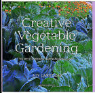 Creative Vegetable Gardening: The Art of Combining Fruitfulness and Beauty by Joy Larkcom (Paperback, 2000)