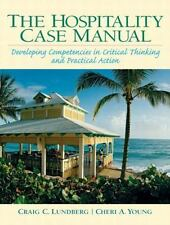 Hospitality Management Case Manual: Developing Competencies in Critical Thinking