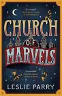 Church of Marvels by Leslie Parry (Paperback, 2016)