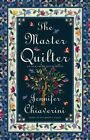 The Master Quilter an Elm Creek Quilts Novel Jennifer Chiaverini
