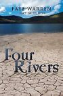 Four Rivers: Fact or Fiction by Faye Warren (Paperback / softback, 2013)