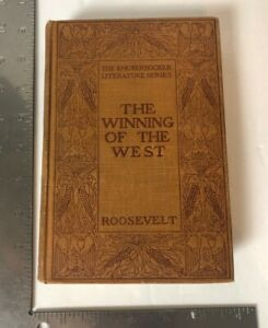 The-Knickerbocker-Literature-Series-Book-The-Winning-Of-The-West-With-Map